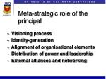 meta strategic role of the principal