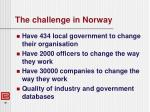 the challenge in norway