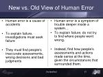new vs old view of human error