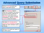 advanced query submission