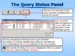 the query status panel1