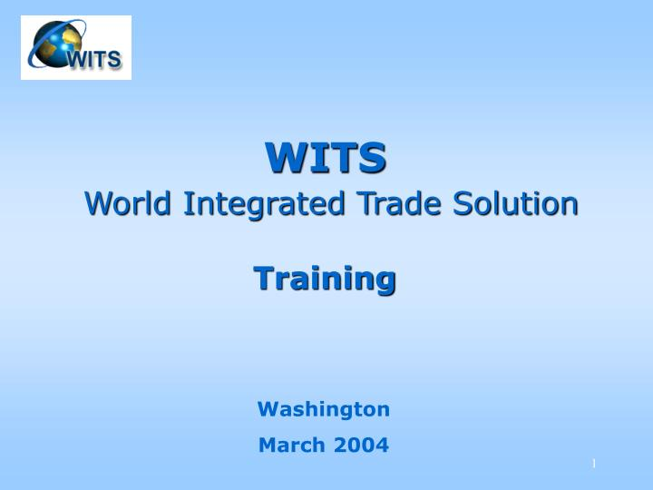 wits world integrated trade solution training n.