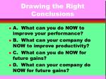 drawing the right conclusions11