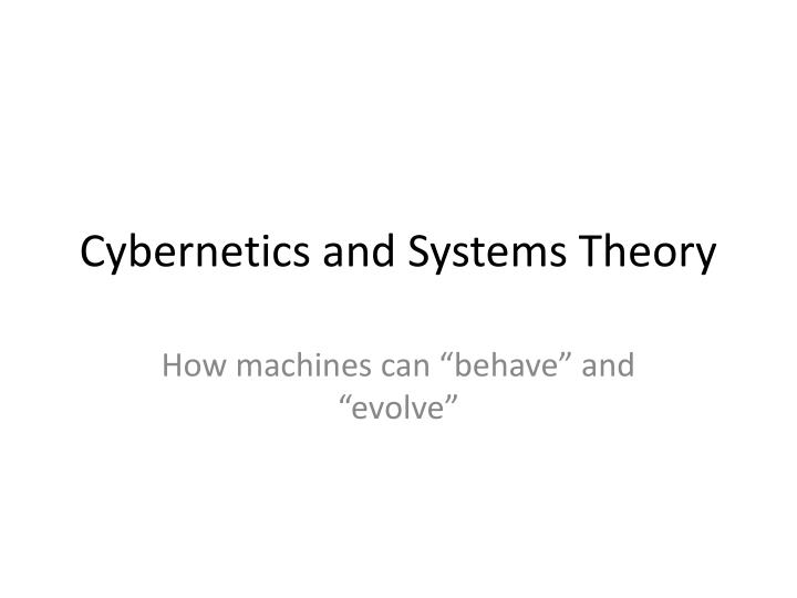 cybernetics and systems theory n.