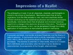 impressions of a realist