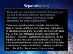 separationism