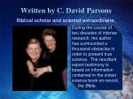 written by c david parsons