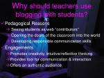why should teachers use blogging with students