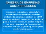 quiebra de empresas costarricenses