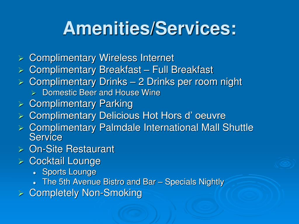 Amenities/Services: