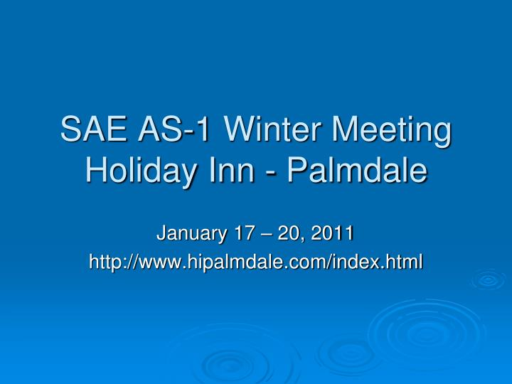 Sae as 1 winter meeting holiday inn palmdale