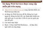 s d ng web services c cung c p mi n ph tr n m ng
