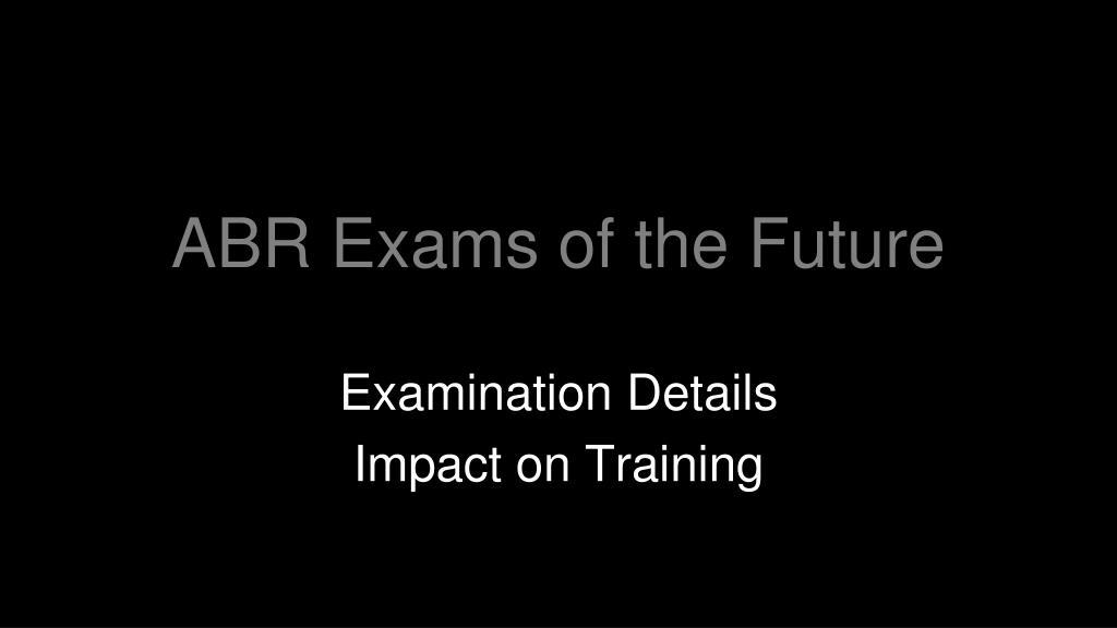 abr exams of the future l.