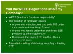 will the weee regulations affect my company