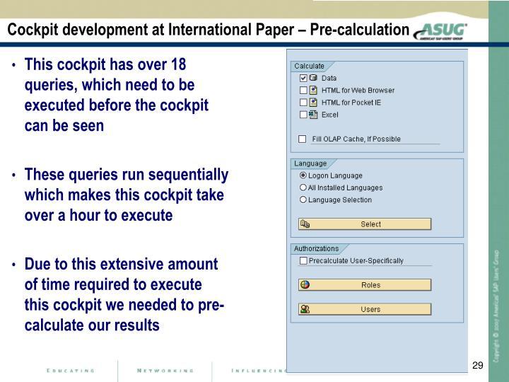 Cockpit development at International Paper – Pre-calculation