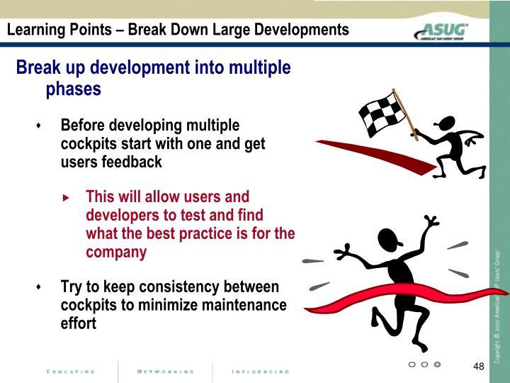 Learning Points – Break Down Large Developments