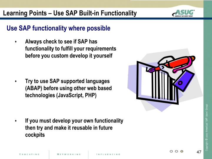 Learning Points – Use SAP Built-in Functionality