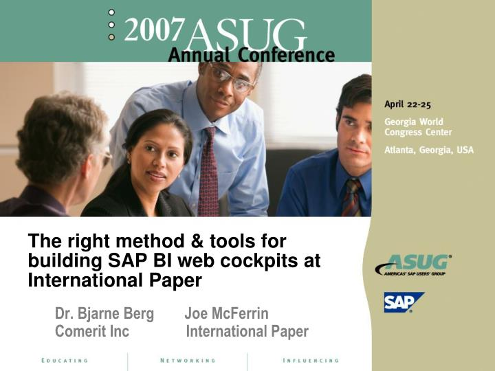 the right method tools for building sap bi web cockpits at international paper n.