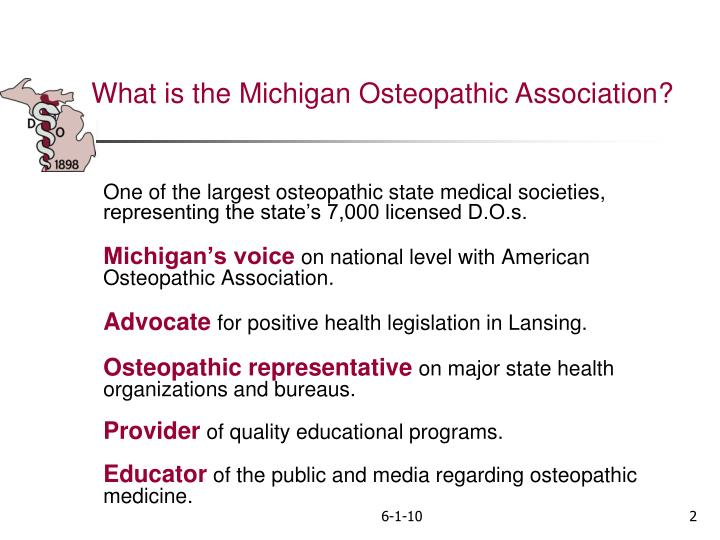 One of the largest osteopathic state medical societies, representing the state's 7,000 licensed D....