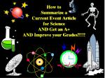 how to summarize a current event article for science and get an a and improve your grades