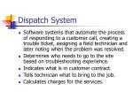 dispatch system