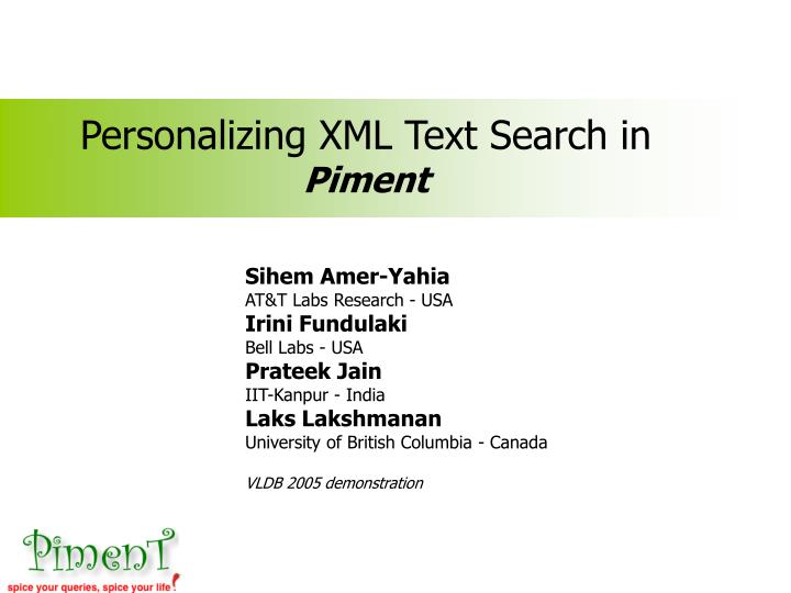 personalizing xml text search in piment n.