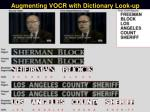 augmenting vocr with dictionary look up