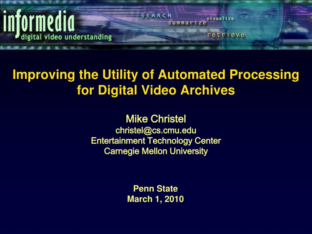 improving the utility of automated processing for digital video archives l.