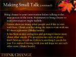 making small talk continued