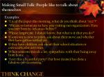 making small talk people like to talk about themselves