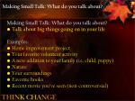 making small talk what do you talk about