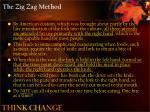 the zig zag method