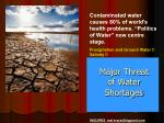 major threat of water shortages