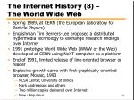 the internet history 8 the world wide web