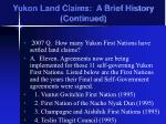 yukon land claims a brief history continued1