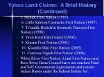 yukon land claims a brief history continued2
