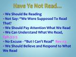 have ye not read2
