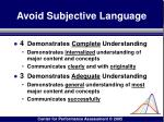 avoid subjective language