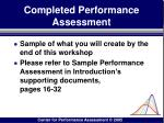 completed performance assessment