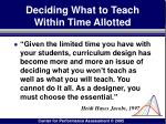 deciding what to teach within time allotted