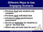 different ways to use engaging scenario