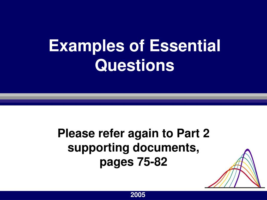Examples of Essential Questions