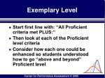 exemplary level