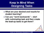 keep in mind when designing tasks