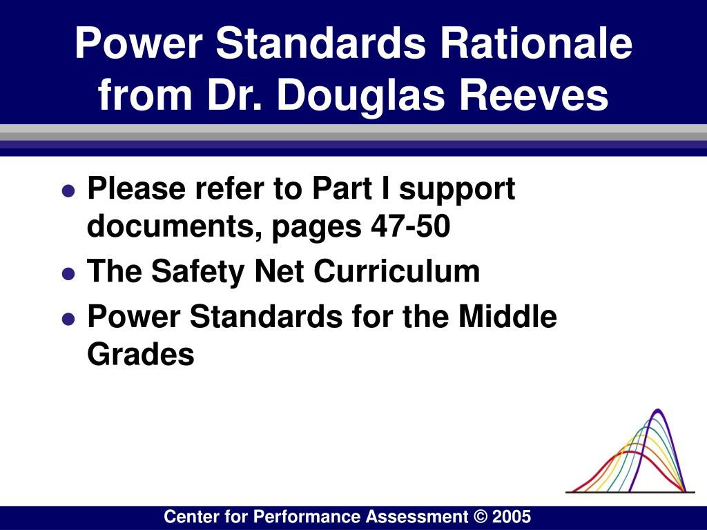Power Standards Rationale from Dr. Douglas Reeves