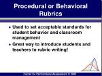 procedural or behavioral rubrics