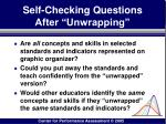 self checking questions after unwrapping