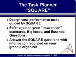 the task planner square
