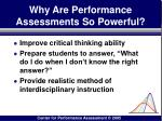 why are performance assessments so powerful89