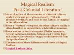 magical realism post colonial literature